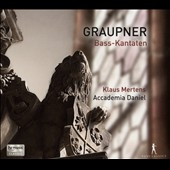 Christoph Graupner (1683-1760): Bass Cantatas (3) Suite for Chalumeau and bc / Klaus Mertens, bass. Accademia Daniel, Shalev Ad-El