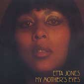 Etta Jones: My Mother's Eyes