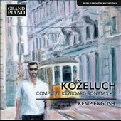 Kozeluch: Complete Keyboard Sonatas, Vol. 1 / Kemp English, piano