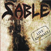 Sable (Mexico): Live Animals [Digipak]