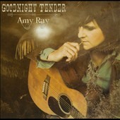 Amy Ray (Indigo Girls): Goodnight Tender [Digipak] *