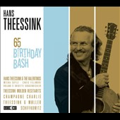 Hans Theessink: 65th Birthday Bash [Slipcase]
