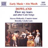 Dowland: Flow my tears, etc /Steven Rickards, Dorothy Linell