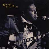 B.B. King: Greatest Hits [MCA]