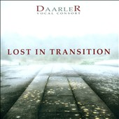 Lost in Transition' - Vocal Music from the 16th Century to Today / Daarler Vocal Consort