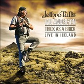 Ian Anderson (Jethro Tull): Thick as a Brick: Live in Iceland [8/25]