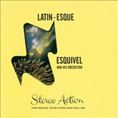 Esquivel/Esquivel & His Orchestra: Latin-Esque/Exploring New Sounds in Hi-Fi