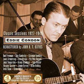 Eddie Condon: The Classic Sessions: 1927-1949 [Box]