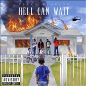 Vince Staples: Hell Can Wait [EP] [PA]