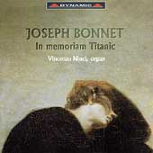 Bonnet: In Memoriam Titanic, etc / Vincenzo Ninci