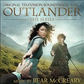 Bear McCreary: Outlander, Vol. 1 [Original Television Soundtrack]