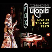 Todd Rundgren: Utopia: Live at the Fox 1973 [Slipcase]