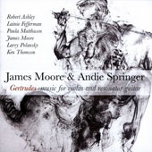 Gertrudes - music for violin and resonator guitar by James Moore, Andie Springer, Larry Polansky, Paula Matthusen, Ken Thomson, Lainie Fefferman, Robert Ashley / James Moore & Andie Springer