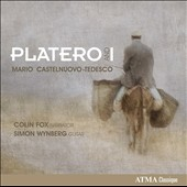 Mario Castlenuovo-Tedesco: Platero and I, for narrator & guitar / Colin Fox, narrator; Simon Wynberg, guitar