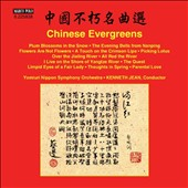 Chinese Evergreens: Music by Various Composers / Yomiuri Nippon SO, Kenneth Jean