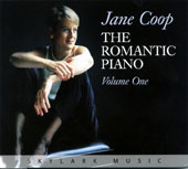 The Romantic Piano, Vol. 1 - Works by Brahms, Chopin, Debussy, Rachmaninoff, Mendelssohn, Liszt, Schumann / Jane Coop, piano