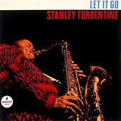 Stanley Turrentine: Let It Go