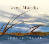 Eric Wheeler (Bass)/Greg Murphy (Piano): Summer Breeze