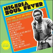 Various Artists: Nigeria Soul Fever: Afro Funk, Disco and Boogie: West African Disco Mayhem! [Box]