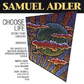 Adler: Choose Life, Piano Concerto no 2, etc / Koch, et al