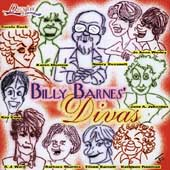 Billy Barnes: Billy Barnes' Divas