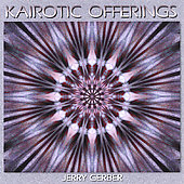 Kairotic Offering - Gerber: Symphony, Concerto / Day, et al