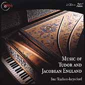 Music of Tudor and Jacobean England / Peter Watchorn