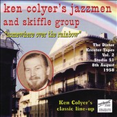 Ken Colyer/Ken Colyer's Jazzmen & Skiffle Group: Somewhere Over the Rainbow