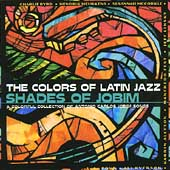 Various Artists: Colors of Latin Jazz: Shades of Jobim