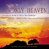 Ricky Ian Gordon: Only Heaven