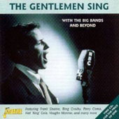 Various Artists: Gentlemen Sing With the Big Bands and More