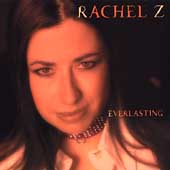 Rachel Z: Everlasting