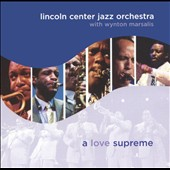 Lincoln Center Jazz Orchestra: A Love Supreme
