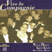 Viva La Compagnie / Notre Dame Glee Club