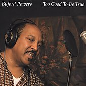 Buford Powers: Too Good to Be True