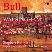 Bull: Walsingham Organ & Keyboard Works / Rampe
