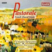 Pastorale - French Choral Music / Backhouse, Vasari Singers