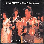 Slim Dusty: Entertainer