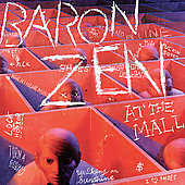 Baron Zen: At the Mall [PA]