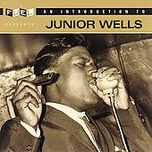 Junior Wells: An Introduction to Junior Wells