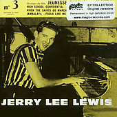 Jerry Lee Lewis: Jerry Lee Lewis, Vol. 3: Jeunesse Droguee