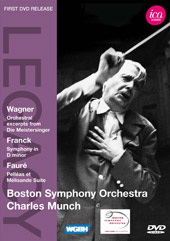 Wagner: Orchestral Excerpts; Franck, Faure / Munch/Boston SO [DVD]