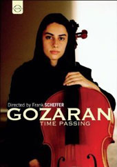 Gozaran - Time Passing / Nader Mashayekhi, Tehran SO. Director Frank Scheffer's documentary following the path of Nader Mashayekhi's dream of leading the Tehran SO [DVD]