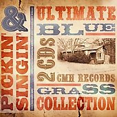 Various Artists: Pickin' and Singin': The Ultimate Bluegrass Collection