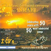 David & the High Spirit: Golden Anniversary to Israel