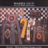 Barry Guy: Study-Witch Gong Game II/10