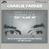 Charlie Parker (Sax): Bird Eyes, Vol. 22