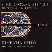 Peter Ré: String Quartets / Divertimento