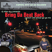 Various Artists: Bring Da Beat Back Crankin Old School Go Go Mix [PA]