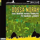 Various Artists: Bossa Norah: The Bossa Nova Tribute To Norah Jones